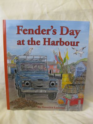 Fender's day at the Harbour story book by Veronica Lamond