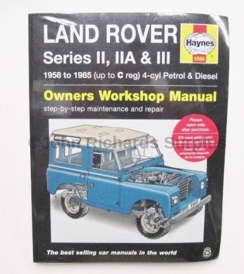 Haynes Series 2, 2a & 3 Petrol & Diesel Service and Repair Manual 1958 - 1985